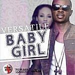 Versatile Baby Girl - Single