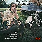 Jack Bruce Things We Like (Remaster)