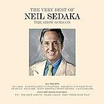 Neil Sedaka The Show Goes On - The Very Best Of...