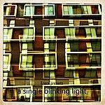 Kriece A Single Blinking Light