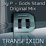 Jay P Gods Stand