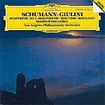 "Los Angeles Philharmonic Orchestra Schumann: Symphony No.3 In E Flat Major ""Rhenish"", Op. 97;""Manfred"" Overture, Op. 115"