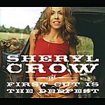 Sheryl Crow The First Cut Is The Deepest (International Version)