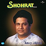 Anup Jalota Shohrat Vol. 2