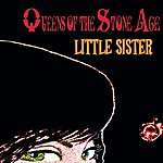 Queens Of The Stone Age Little Sister (International Version)