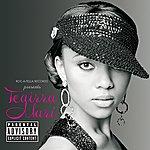 Teairra Mari Roc-A-Fella Records Presents Teairra Marí (Explicit Version)