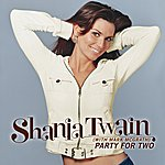 Shania Twain Party For Two (International Version)