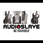 Audioslave Be Yourself (International Version)