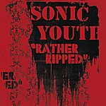 Sonic Youth Rather Ripped (International Version)
