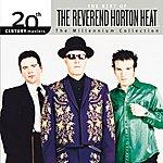 Reverend Horton Heat Best Of/20th Century