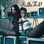 t.A.T.u. Friend Or Foe (International Version)