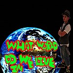 T.J. What World Do We Live In - Single
