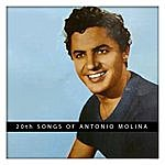 Antonio Molina 20th Songs Of Antonio Molina