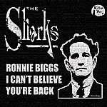 The Sharks The Ronnie Biggs Single