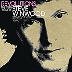 Steve Winwood Revolutions: The Very Best Of Steve Winwood (Deluxe)
