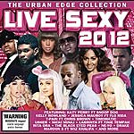 Nelly Live Sexy 2012- The Urban Edge Collection