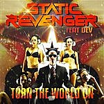 Static Revenger Turn The World On