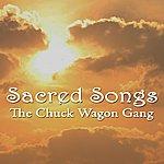 The Chuck Wagon Gang Sacred Songs