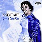 Kay Starr Don't Meddle