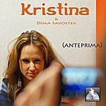 Kristina Anteprima - Single
