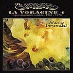 Los Jaivas La Voragine 4 - Mucha Inmensidad