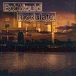 Bob Mould Modulate