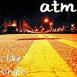 ATM I Like