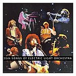 Electric Light Orchestra 20th Songs Of Electric Light Orchestra