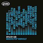 Cover Art: Body By Jake: Modern Pop Workout (Bpm 104-128)