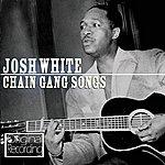 Josh White Chain Gang Songs