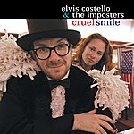 Elvis Costello & The Imposters Cruel Smile