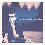 Matthew Good Avalanche (International Version)