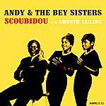 Andy & the Bey Sisters Scoubidou - Single