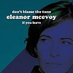 Eleanor McEvoy Don't Blame The Tune