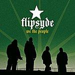Flipsyde We The People (International Version)