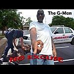 G-Man No Excuse