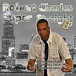 Robert Charles Super Straight Ep