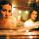 Micatone Nine Songs