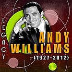 Andy Williams Legacy: (1927-2012)
