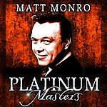 Matt Monro Platinum Masters