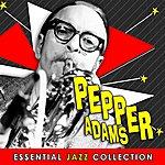 Pepper Adams Essential Jazz Collection