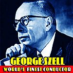 George Szell World's Finest Conductor