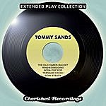Tommy Sands Tommy Sands - The Extended Play Collection, Vol. 100