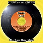 Jimmy Reed Jimmy Reed - The Extended Play Collection, Vol. 81