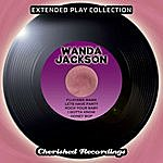 Wanda Jackson Wanda Jackson - The Extended Play Collection, Vol. 95