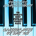 Richard Clayderman The World's Most Popular Pianist Plays Pop Hits Of The '70s
