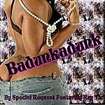 Special Request Badunkadunk - Single
