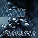 Neelix Pressure - Single