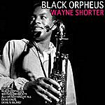 Wayne Shorter Black Orpheus