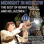 Kenny Ball Midnight In Moscow, The Best Of Kenny Ball And His Jazzmen